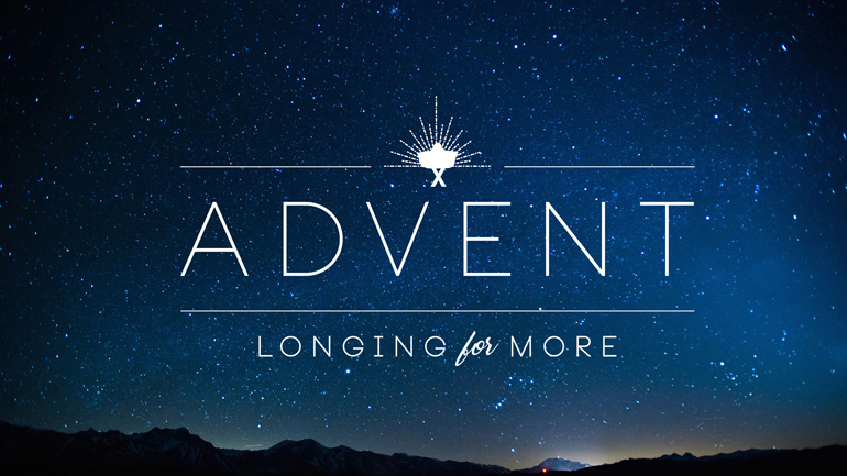 Advent - Longing for More