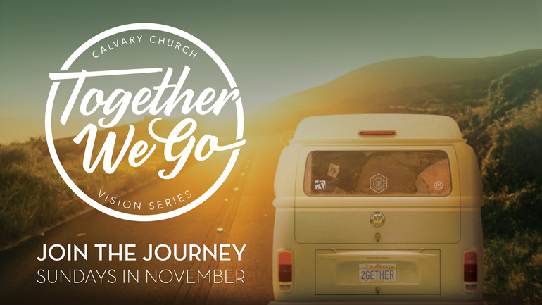 Together We Go: Vision Series